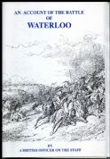 Gosling Press: An Account of the Battle of Waterloo by a British Officer